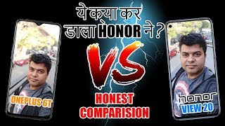 Honor View 20 Vs OnePlus 6T, Honest Comparison, Things Others Wont Tell You - Hindi