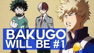 Why Bakugo Will Be the Next NUMBER 1 HERO!!!
