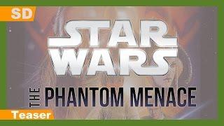 Star Wars: Episode I - The Phantom Menace (1999) Teaser