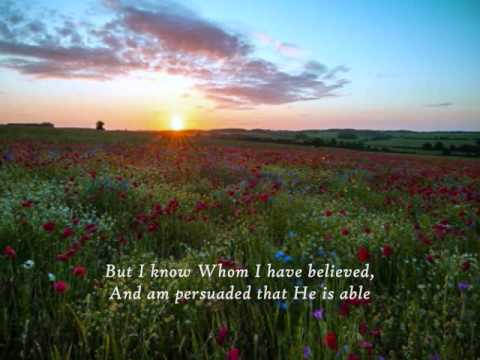 Hymnal - I Know Whom I Have Believed