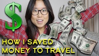 HOW I SAVED MONEY to Travel for Six Months