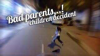 Kid Accident with motorcycle - Bad parents