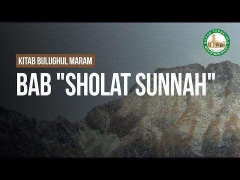 "Bab ""Sholat Sunnah"" - Ustadz Ahmad Zainuddin Al-Banjary"