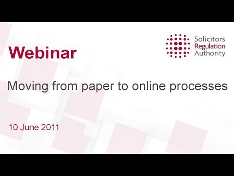 In this webinar (52m) hosted on 10 June 2011, Iain Shadlock and Kelly Rai talk about how the paper applications will now be completed online. For more inform...