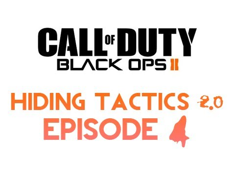 Black Ops 2 - Hiding Tactics 2.0 Episode 4
