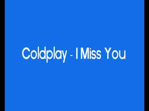 Coldplay - Warning sign (I miss you)