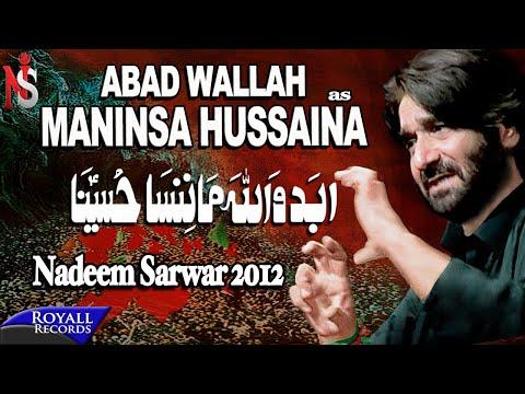 Nadeem Sarwar   Abad Wallah   2012   نديم سروار- ابد والله لن ننسا حسينا