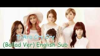 download lagu T-ara Cry Cry Ballad Version English Sub gratis