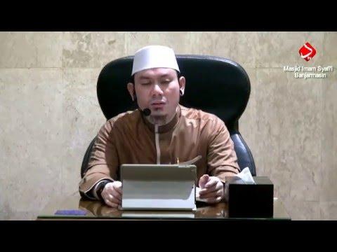 Bab.22 Konsekuensi Nama & Sifat Terhadap Peribadatan Kepada Allah #2 - Ustadz Ahmad Zainuddin, Lc