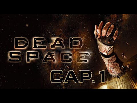Dead Space let's play en español cap.1 La China hincha weas!!