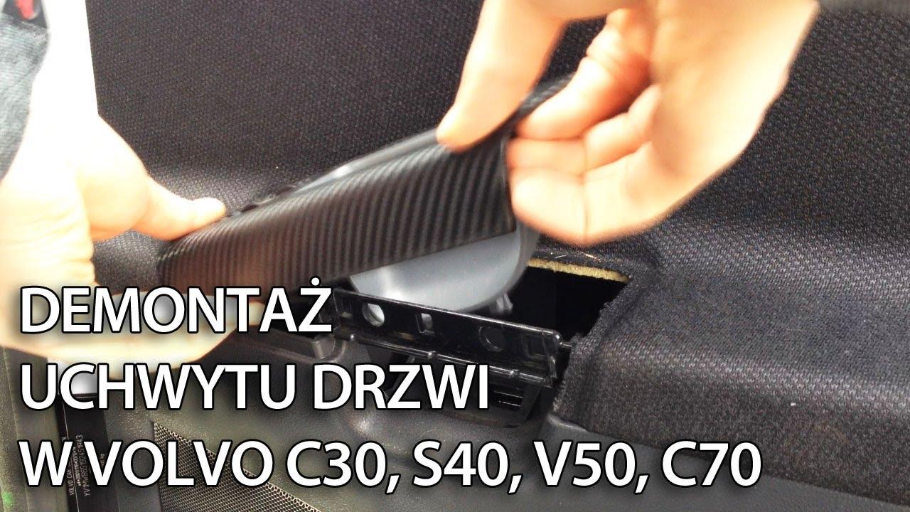 Jak zdemontować wewnętrzne uchwyty w drzwiach w Volvo C30, S40, V50, C70 - YouTube