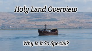 Video: Overview of the Promised Land and major Holy Sites - HolyLandSite