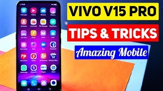 Vivo V15 Pro Features You didn't know about !
