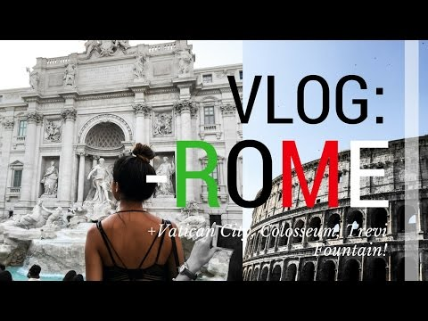 VLOG: WHEN IN ROME