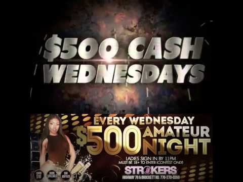 http://viddy.it/7VkZK5 STROKERS $500 AMATEUR NIGHT WEDNESDAY!