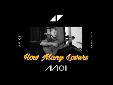 Avicii - How Many Lovers