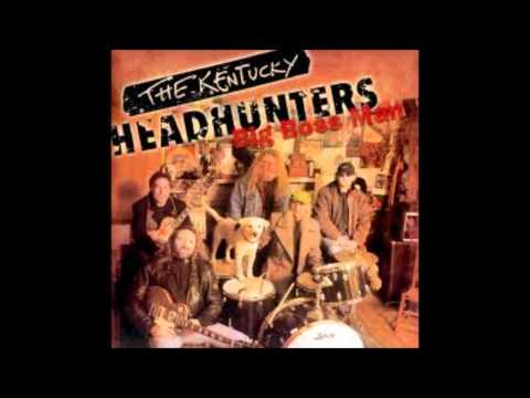 Kentucky Headhunters - Honky Tonk Walkin