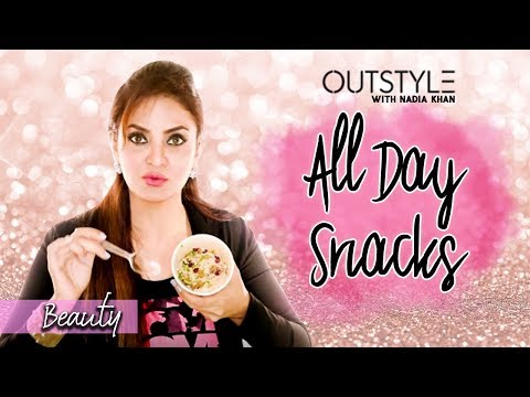 Nadia's Favorite Snacks | All Day Snacks You Must Try | OutStyle.com