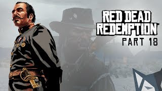 PW Plays Red Dead Redemption Part 18 - Blind Playthrough - An Appointed Time
