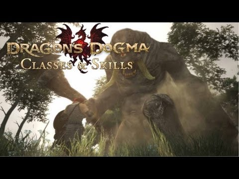 Dragon's Dogma Gameplay - Classes and Skills Guide - OXM