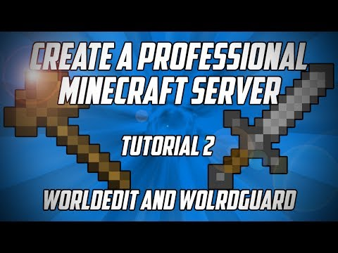 Make a Professional Minecraft Server - WorldEdit and WorldGuard