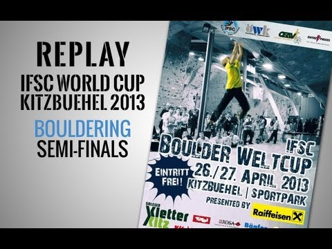 IFSC Climbing World Cup Kitzbuehel 2013 - Bouldering - Replay Semi-Finals