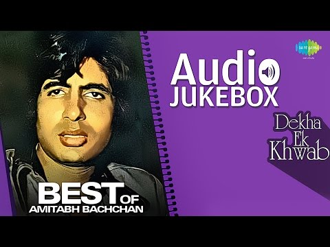 Best Of Amitabh Bachchan | Dekha Ek Khwab | Hindi Songs Audio Jukebox
