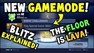 Fortnite BLITZ EXPLAINED & THE FLOOR IS LAVA! - New Game mode + MORE - DEVELOPMENT V4 -Battle Royale