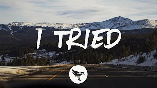 Rob Baird - I Tried (Lyrics)