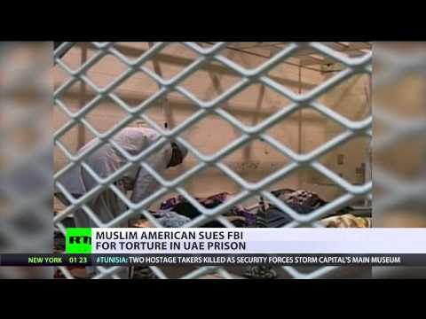 'Repeatedly interrogated': Muslim American sues FBI for torture in UAE prison