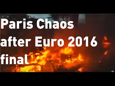 Chaos in Paris after Portugal beat France in Euro 2016 final
