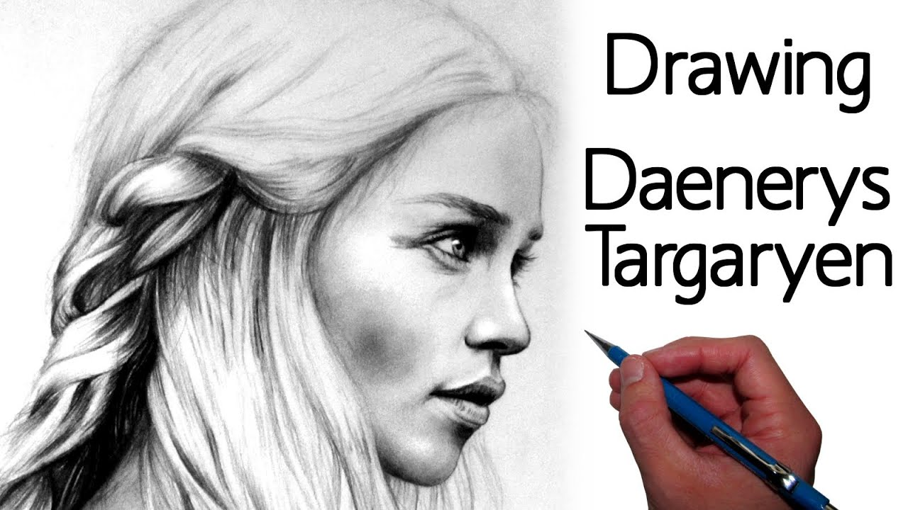 Game of Thrones Daenerys Drawing Drawing Game of Thrones