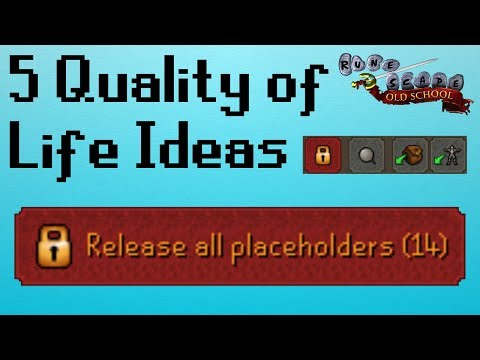 [OSRS] 5 Quality of Life Ideas for OSRS