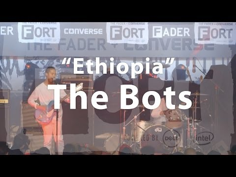The Bots, ethiopia - Live At The Fader Fort video