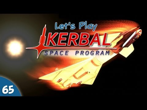 Kerbal Space Program - #065 - 0.19 Update: Rovers & Re-Entry