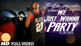 We Just Wanna Party Video Punjabi Song