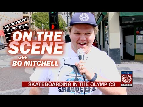 """""""On The Scene"""" with Bo Mitchell: Skateboarding in the Olympics"""