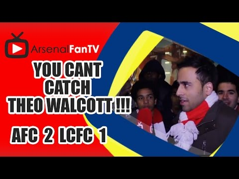You Cant Catch Theo Walcott !!! - Arsenal 2 Leicester City 1