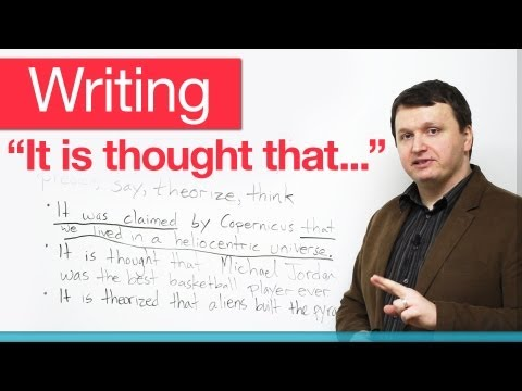 "Writing – Passive verbs with 'that' clauses – ""It is thought that…"""