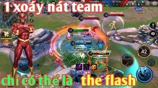 Liên Quân Mobile _ The Flash Bất Tử Xoáy Nát Cả Team Bạn | Team Bạn Há Mồm Chờ Chết