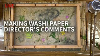 Making Washi Paper & Shimanto River Comments