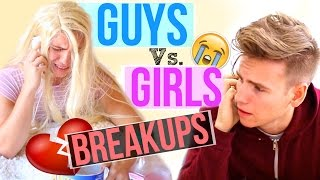 GUYS VS GIRLS: BREAKUPS