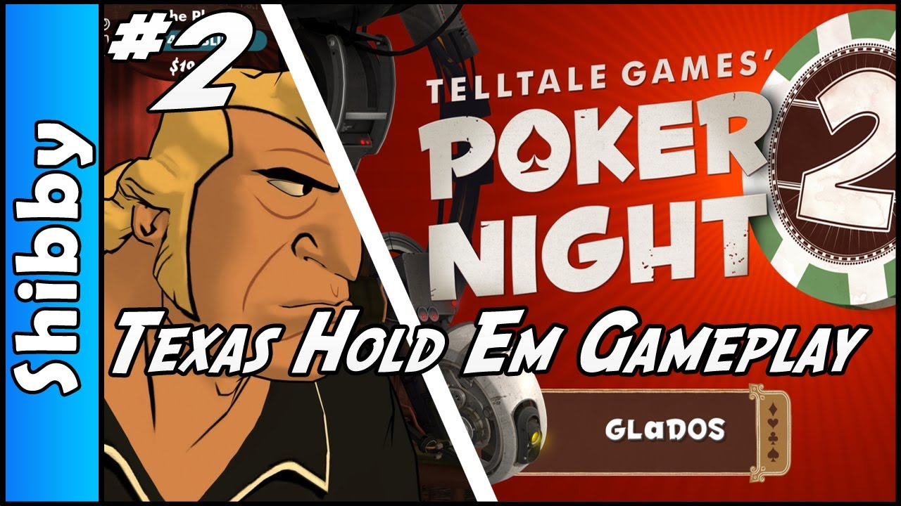 Poker Night 2 Texas Hold em