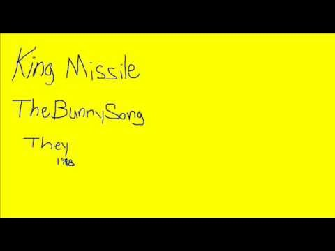 King Missile - The Bunny Song