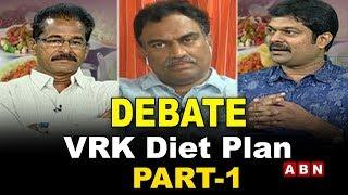 ABN Debate On VRK Diet Plan || Veeramachaneni RamaKrishna || Part 1