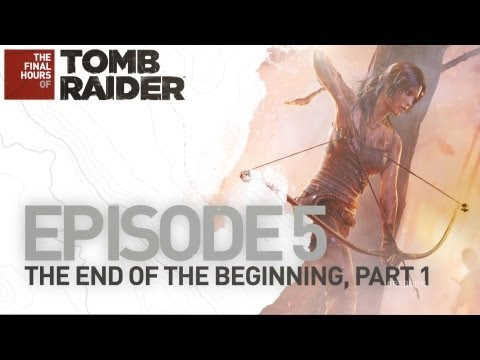 As horas finais de Tomb Raider ep.5