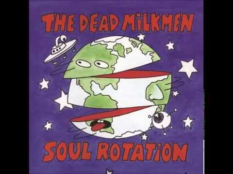 Dead Milkmen - Big Scary Place