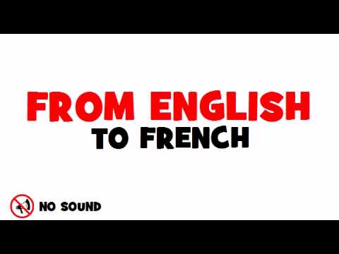 FROM ENGLISH TO FRENCH = Capital
