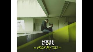 Hooss feat Naps // Gros mytho // clip officiel 2017