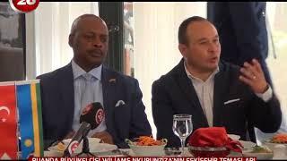 Günün Ardından | Ruanda Büyükelçisi Eskişehir Temasları